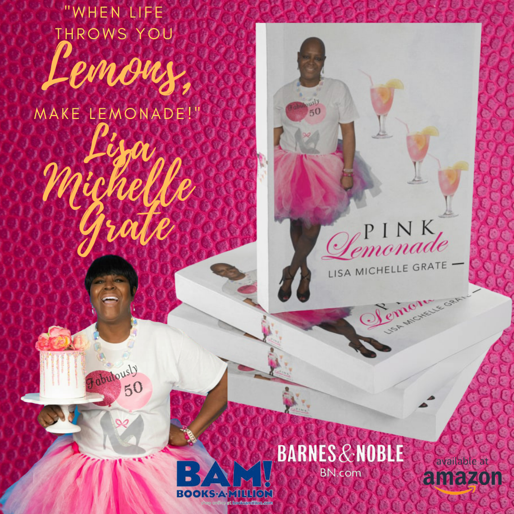 Pataskity Publishing Company celebrates Lisa Michelle Grate on the publication of her book title, Pink Lemonade.