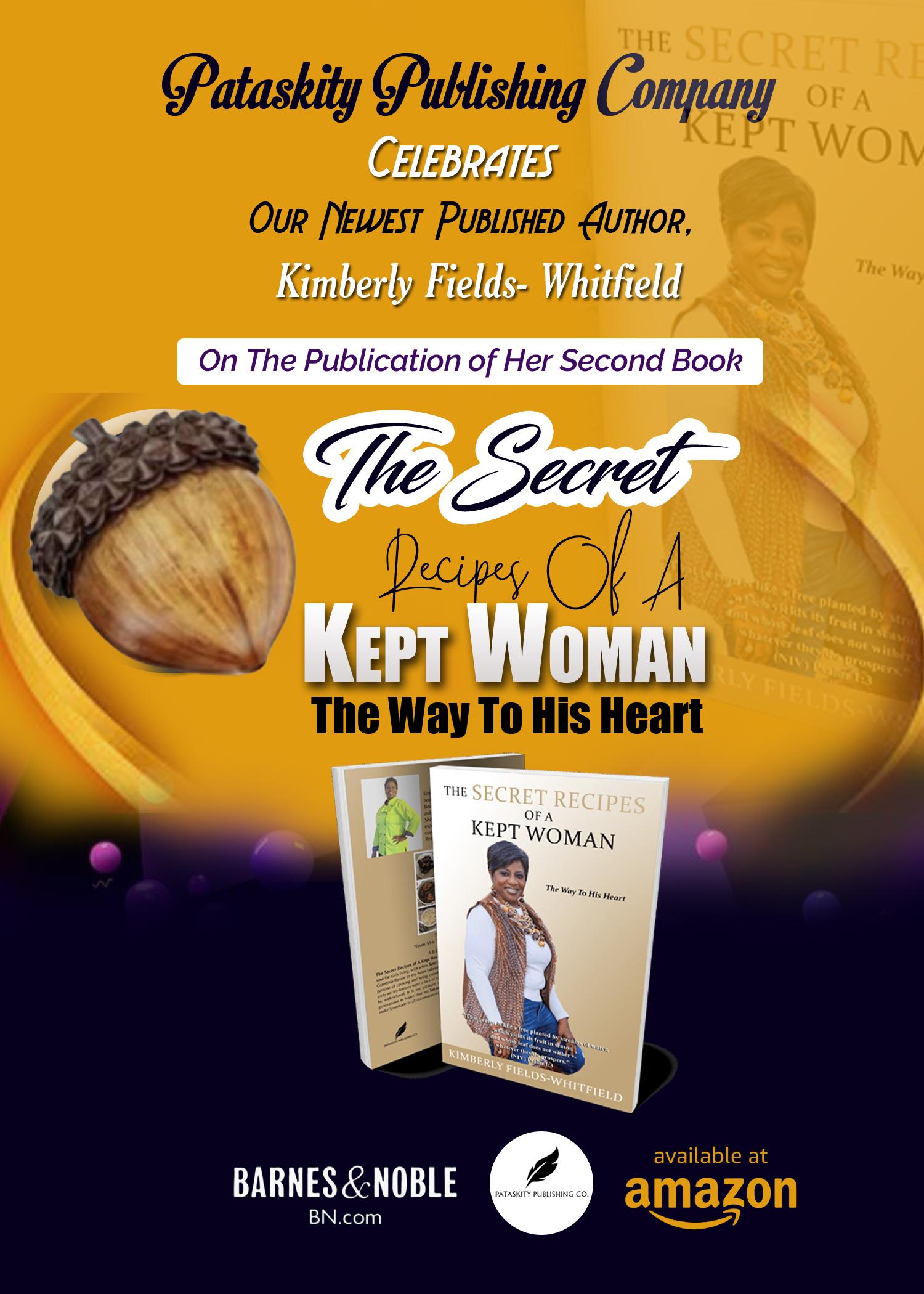 The Secret Recipes Of A Kept Woman!