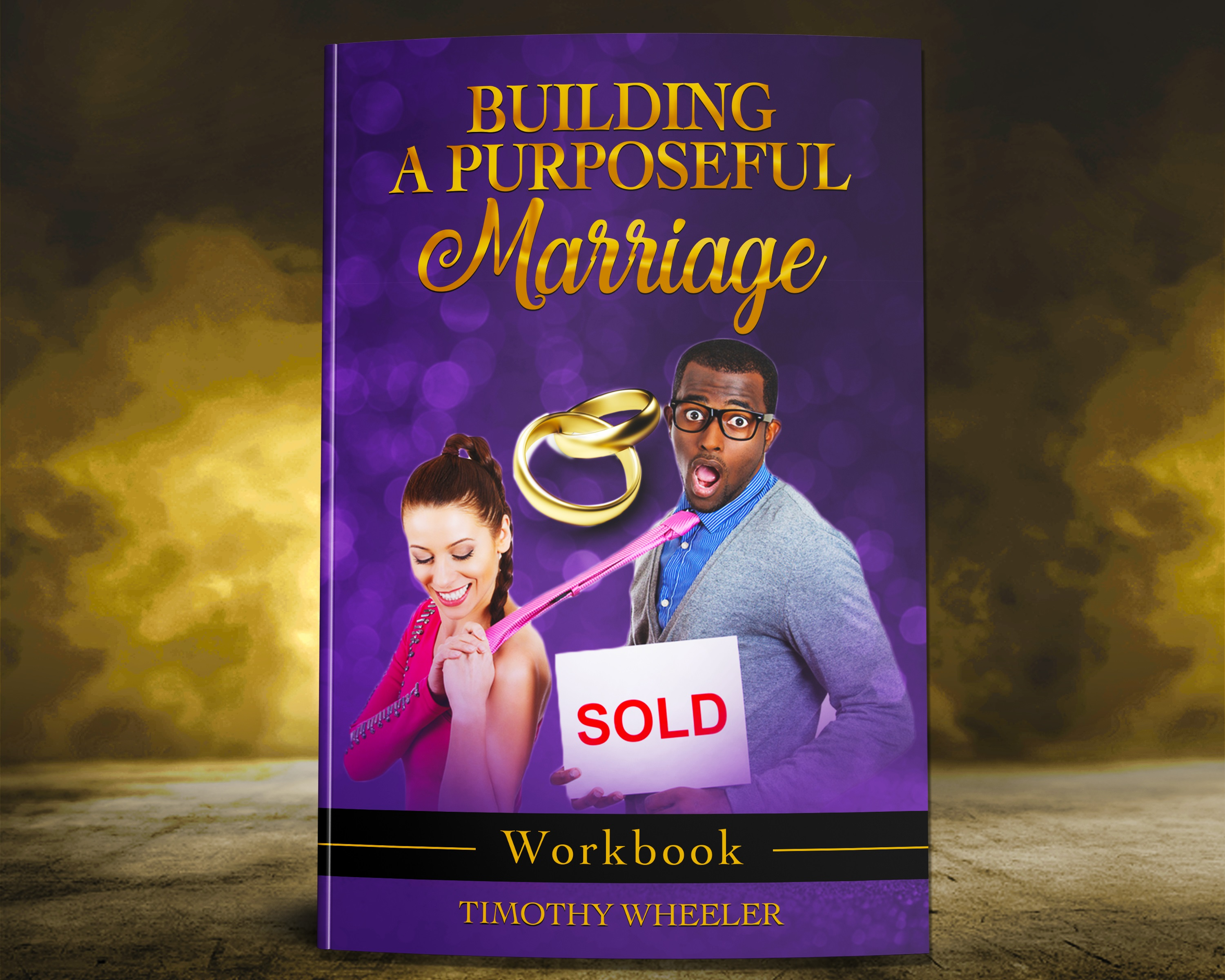 Building A Puposeful Marriage Workbook