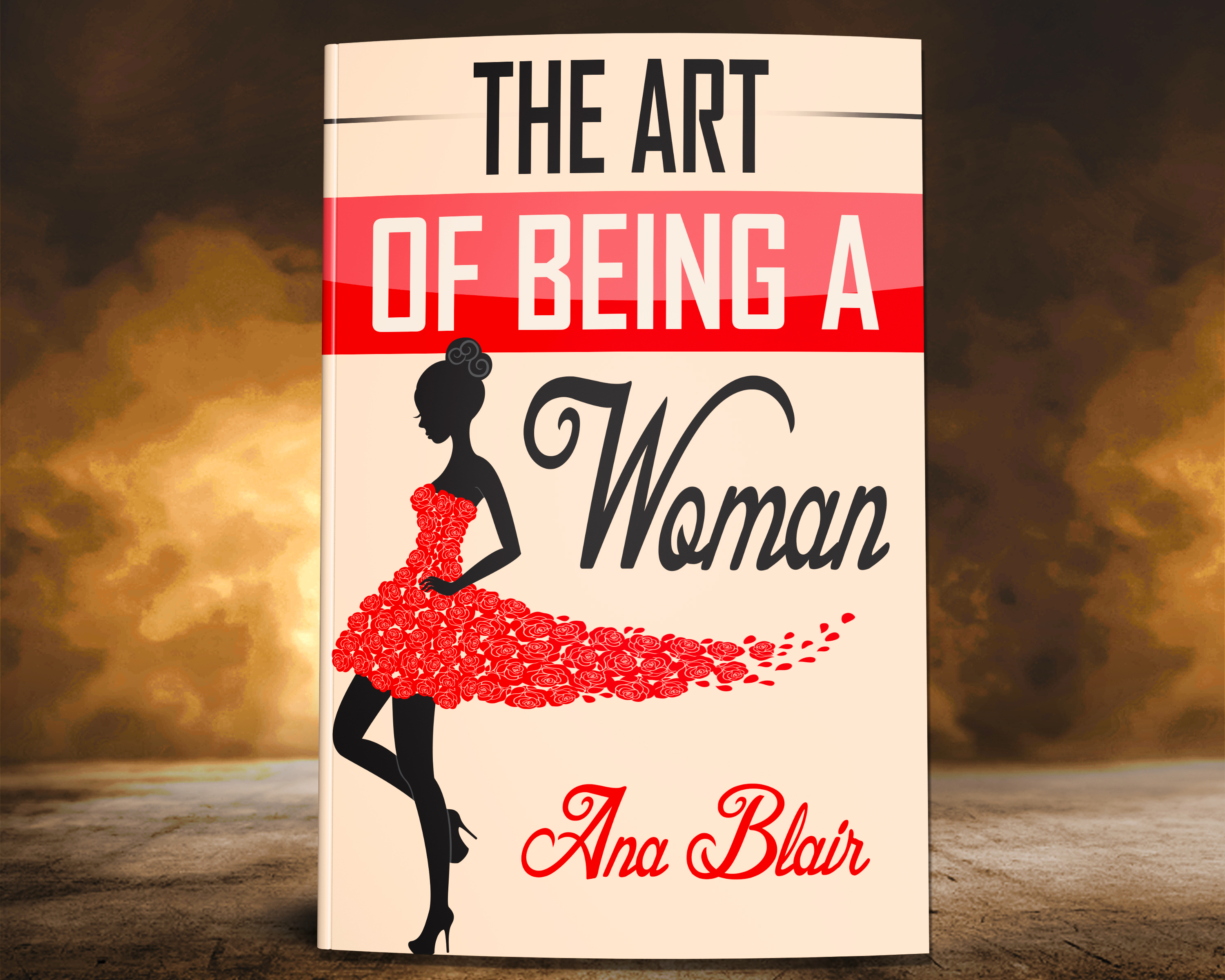 The Art Of Being A Woman