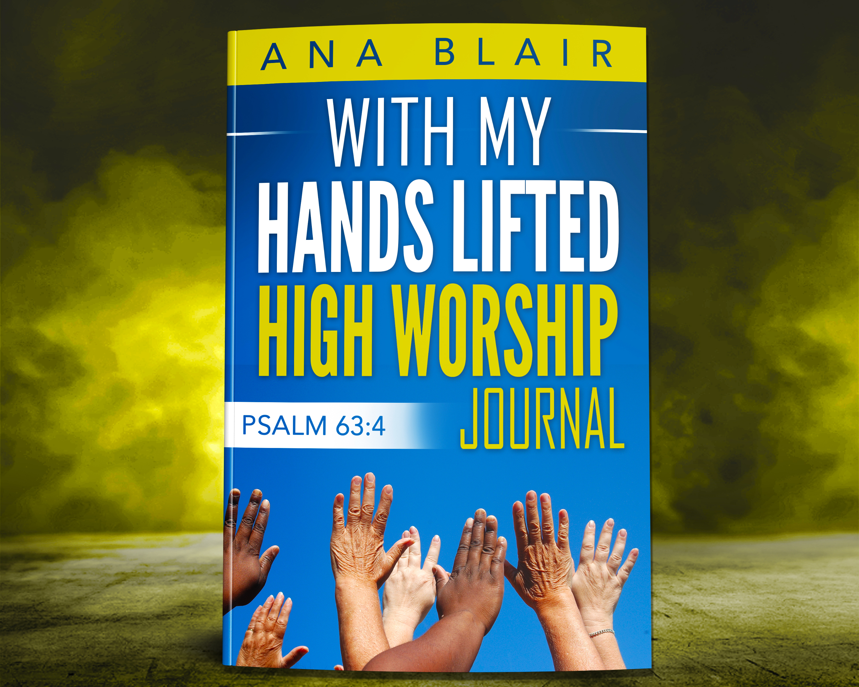 With My Hands Lifted High Worship Journal